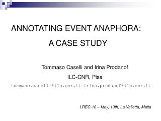 ANNOTATING EVENT ANAPHORA: A CASE STUDY