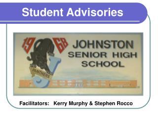 Student Advisories