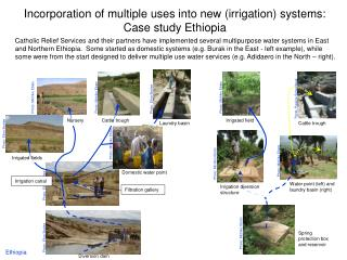 Incorporation of multiple uses into new (irrigation) systems: Case study Ethiopia
