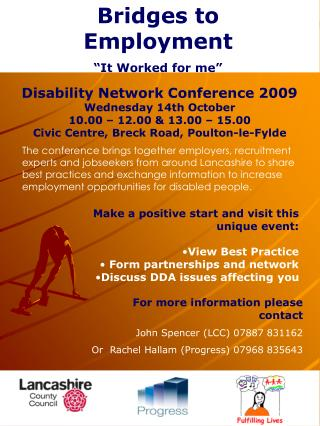 Disability Network Conference 2009 Wednesday 14th October 10.00 � 12.00 & 13.00 � 15.00