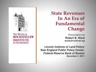 State Revenues  In An Era of Fundamental Change