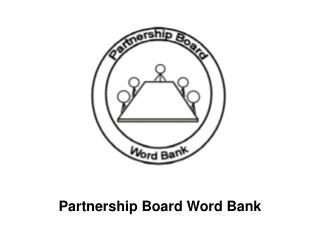 Partnership Board Word Bank