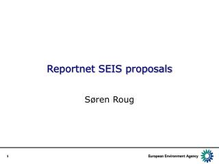 Reportnet SEIS proposals