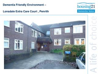 Dementia Friendly Environment – Lonsdale Extra Care Court , Penrith