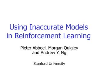 Using Inaccurate Models  in Reinforcement Learning