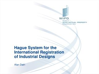 Hague System for the International Registration of Industrial Designs