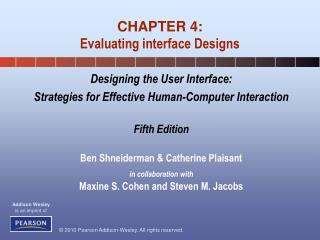 CHAPTER 4: Evaluating interface Designs