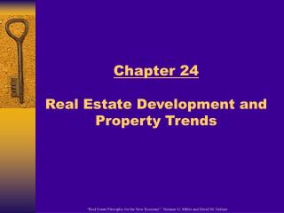 Chapter 24 Real Estate Development and Property Trends
