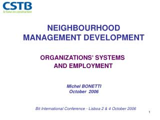 NEIGHBOURHOOD MANAGEMENT DEVELOPMENT