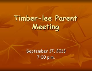 Timber-lee Parent Meeting