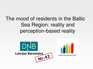 The mood of residents in the Baltic Sea Region: reality and perception-based reality
