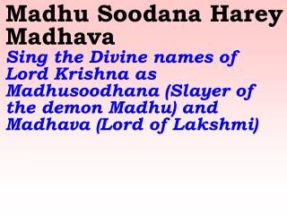 New 818 Madhu Soodana Harey Madhava