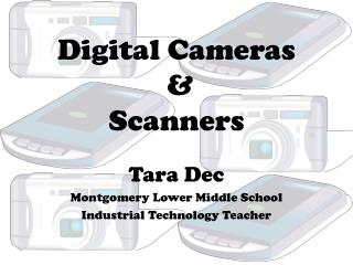 Digital Cameras  &  Scanners