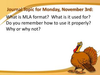 Journal Topic for Monday, November 3rd: