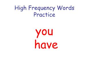 High Frequency Words Practice