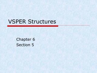 VSPER Structures