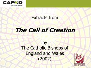 Extracts from The Call of Creation by The Catholic Bishops of England and Wales (2002)