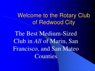 Welcome to the Rotary Club of Redwood City