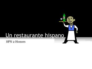 Un  restaurante hispano