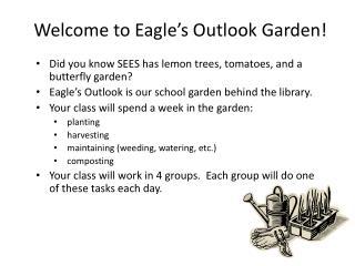 Welcome to Eagle�s Outlook Garden!