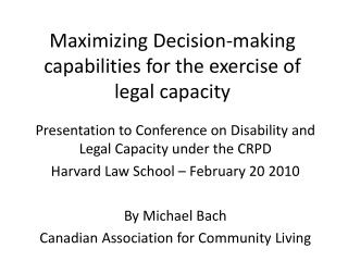 Maximizing Decision-making capabilities for the exercise of legal capacity