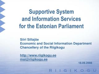 Supportive System  and Information Services  for  the Estonian Parliament