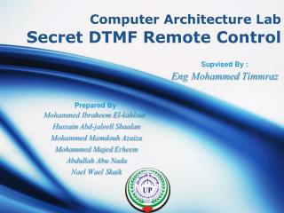 Computer Architecture Lab Secret DTMF Remote Control