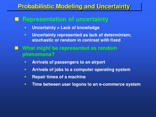 Probabilistic Modeling and Uncertainty