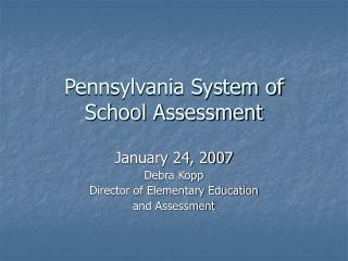 Pennsylvania System of  School Assessment