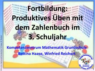 Fortbildung: Produktives  ben mit dem Zahlenbuch im  3. Schuljahr