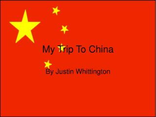 My Trip To China