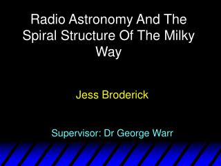 Radio Astronomy And The Spiral Structure Of The Milky Way