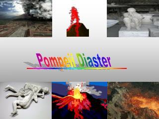 Pompeii Diaster
