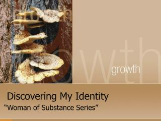 Discovering My Identity