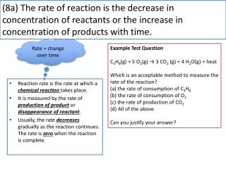 Reaction rate is the rate at which a  chemical reaction  takes place.