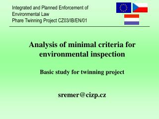 Analysis of minimal criteria for environmental inspection Basic study for twinning project