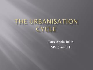 The  urbanisation  Cycle