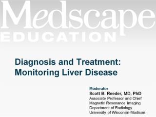 Diagnosis and Treatment:  Monitoring Liver Disease