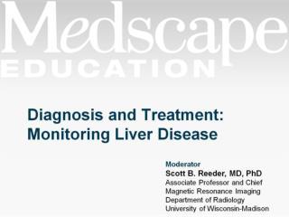 Diagnosis and Treatment:  Monitoring Liver Disease