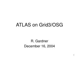 ATLAS on Grid3/OSG