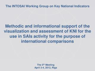 The INTOSAI Working Group on Key National Indicators