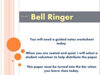 You will need a guided notes worksheet today.