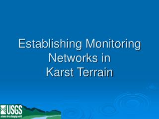 Establishing Monitoring Networks in  Karst Terrain