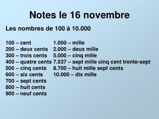 Notes le 16 novembre