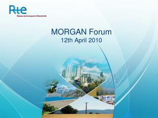 MORGAN Forum 12th April 2010