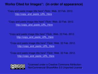 Works Cited for Images*:  (in order of appearance)
