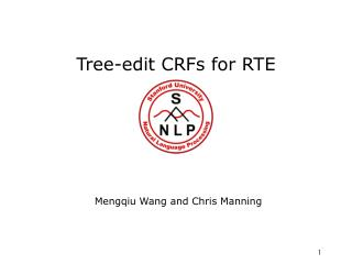 Tree-edit CRFs for RTE
