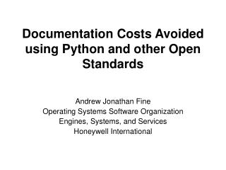 Documentation Costs Avoided  using Python and other Open Standards