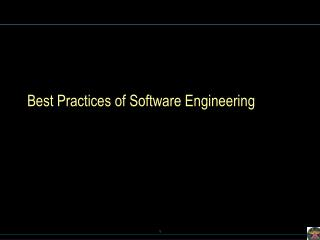 Best Practices of Software Engineering