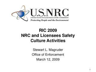 RIC 2009 NRC and Licensees Safety Culture Activities